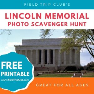 Lincoln Memorial Photo Scavenger Hunt