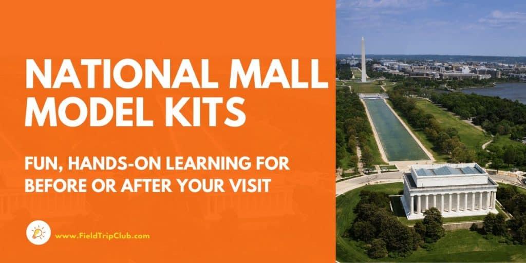 National Mall Model Kits